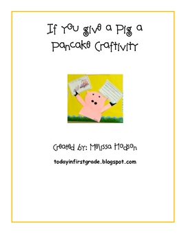 Fall Craft Ideas  Graders on If You Give A Pig A Pancake Craftivity   Melissa Hodson