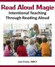 Read Aloud Magic: Intentional Teaching Through Reading Alo