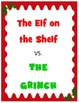 The Elf on the Shelf Vs. The Grinch